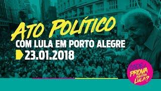 Ato Político com Lula Em Porto Alegre