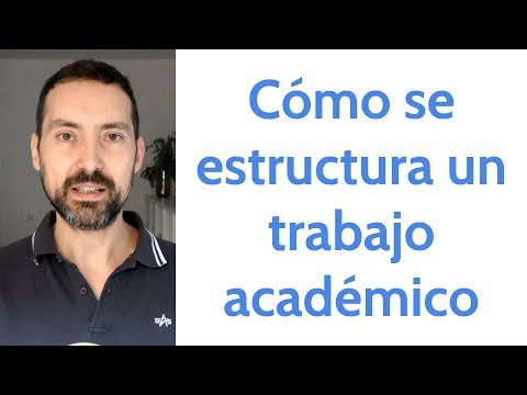Cómo se estructura un trabajo académico