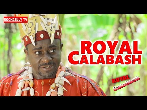 ROYAL CALABASH (NEW MOVIE ALERT)| EMEKA IKE 2019 NOLLYWOOD MOVIES