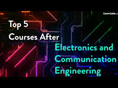 Top 5 courses after Electronics and communication engineering ...