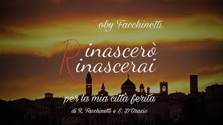 Roby Facchinetti - Rinascerò, Rinascerai (I'll be reborn, you'll be reborn)