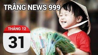 Người Việt  có lạc quan không. | TRẮNG NEWS 999 | 31/12/2016