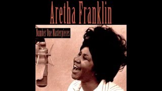 Aretha Franklin   Won't Be Long 1961 Digitally Remastered