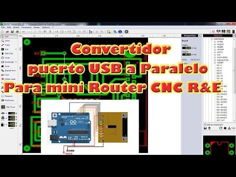 CONVERTIDOR DE PUERTO USB A PARALELO CON ARDUINO PARA MINI ROUTER CNC R&E