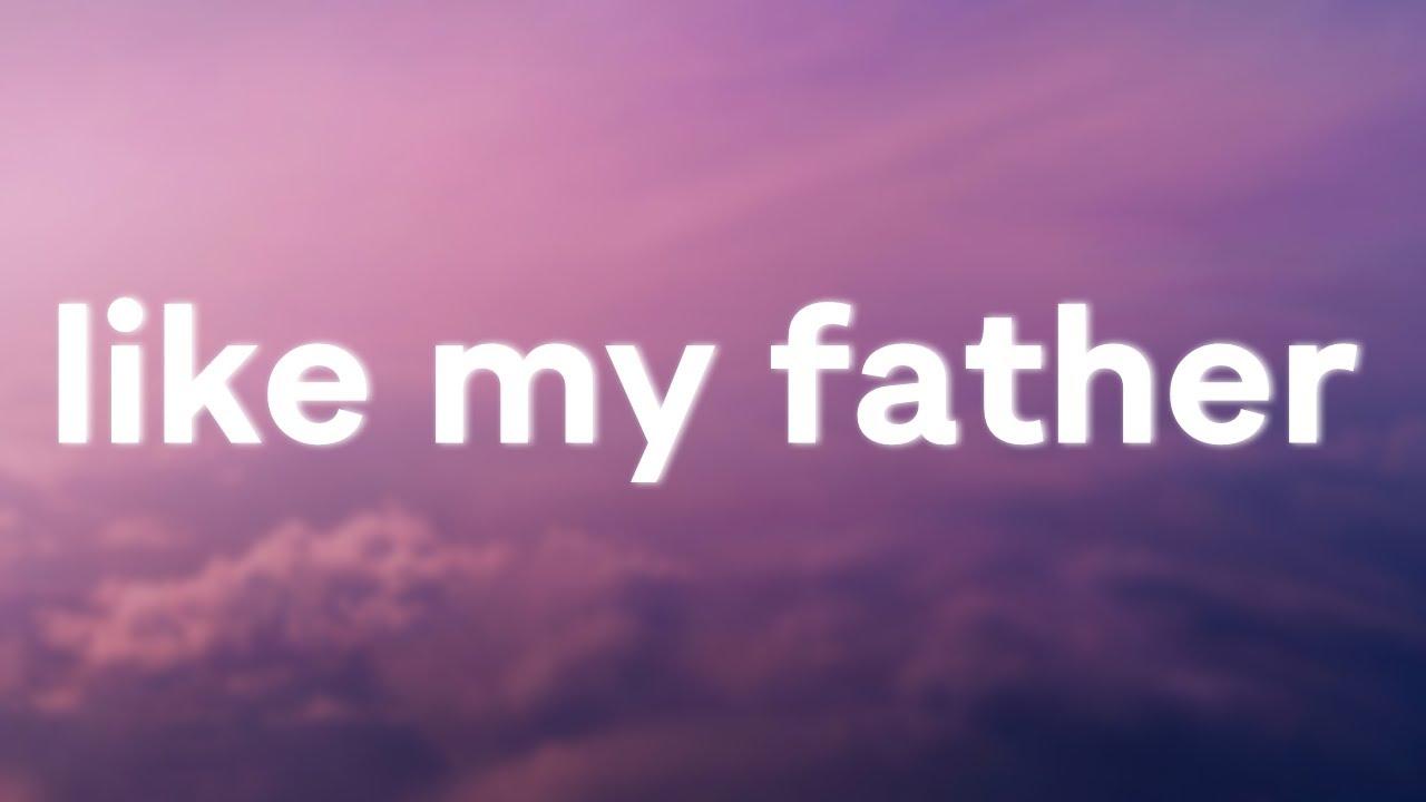 Jax - Like My Father (Lyrics)