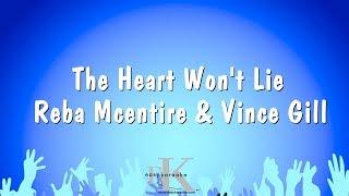 The Heart Won't Lie - Reba Mcentire & Vince Gill (Karaoke Version)