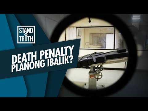 [GMA]  Stand for Truth: Death penalty sa Pilipinas, planong ibalik?