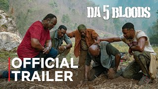 Da 5 Bloods - Official Trailer