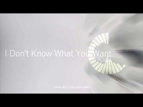 I Don't Know What You Want / PLAMA ft. 初音ミク