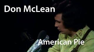 Don McLean - American Pie - Live (1971)  [Restored]