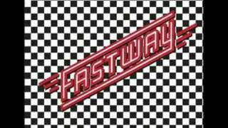 Fastway Say What You Will