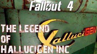 Fallout 4- The Legend of HalluciGen, Inc