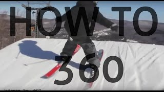 Pt. 2: How to 360 on skis