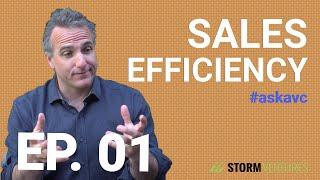 AskAVC #1 – Sales Efficiency