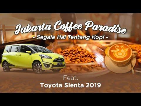 Toyota Sienta 2019 | Jakarta Coffee Paradise | OTO Com