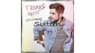 Sixteen   Thomas Rhett (Audio)