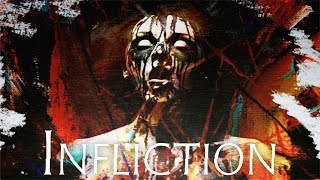 СТРАШНО И ЗАПУТАННО ► Infliction