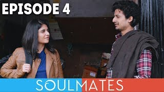 Soulmates | Original Webseries | Episode 4 | Finding Tripti