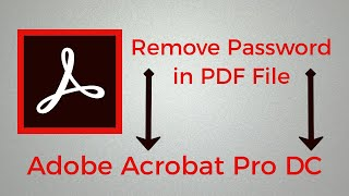How To Remove Password in PDF File Adobe Acrobat Pro DC