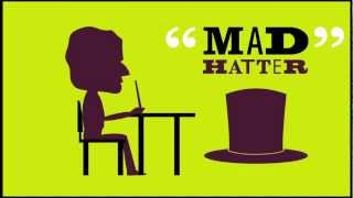 The Origin Of...Mad As A Hatter