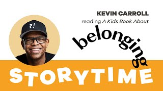 A Kids Book About Belonging By Kevin Carroll