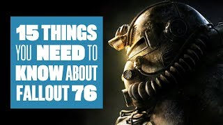 15 Things You Need To Know About Fallout 76 gameplay - Fallout 76 E3 2018