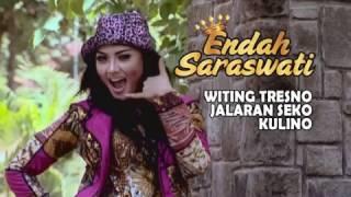 Endah Saraswati - Witing Tresno Jalaran Seko Kulino