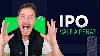 IPO – Vale a pena?