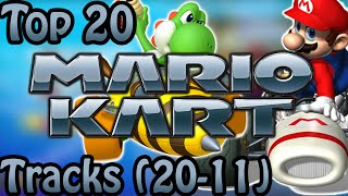 Top 20 Favorite Mario Kart Tracks (20-11)