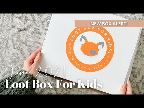 Loot Box For Kids Unboxing June 2021