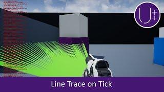 Unreal Engine 4 C++ Tutorial: Line Trace on Tick