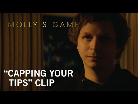 Molly's Game (Clip 'Capping Your Tips')