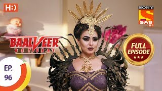 Baalveer Returns - Ep 96 - Full Episode - 21st January 2020
