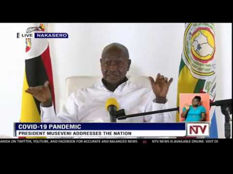 President Museveni updates the nation on the status COVID-19 in Uganda
