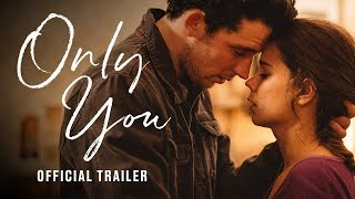 Only You (2019) Video
