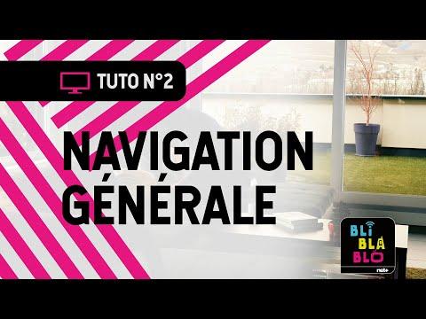 Trucs & Astuces BLI BLA BLO - Navigation générale