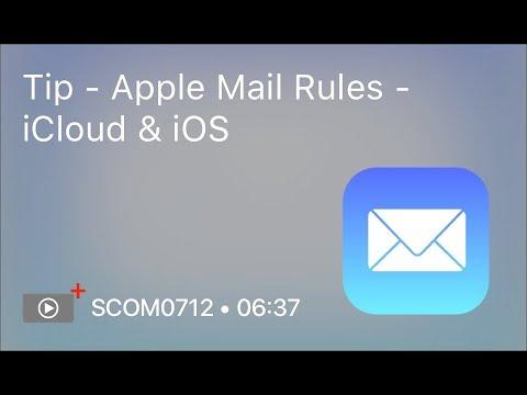 SCOM0712 – Tip – Apple Mail Rules – iCloud & iOS