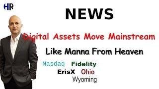 NEWS   Digital Assets getting more mainstream