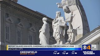 Report blames Bishops, Cardinals and Popes for McCarrick's rise