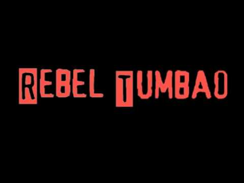 Rebel Tumbao - Rebel Music