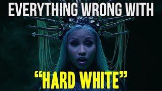 """Everything Wrong With Nicki Minaj   """"Hard White"""""""