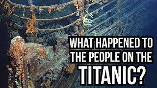What Happened to the People on the Titanic?