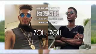 "JSB MORNING GAME - ""ZOLI"" ft. Madii (Paroles / Lyrics).2019."