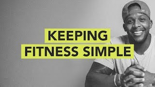 Keeping Fitness Simple // Ground Up 090