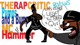 Rap Critic: MC Hammer - Pumps and a Bump