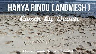 D'COVER (Hanya Rindu   Andmesh Kamaleng) Cover By Deven