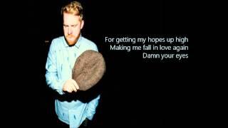 Alex Clare - Damn Your Eyes (Lyrics)