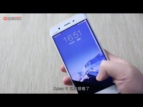 6GB RAM Vivo Xplay5 hands on video (Chinese)