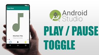Android Mediaplayer  Play/Pause Toggle - Android Studio Tutorials 2018