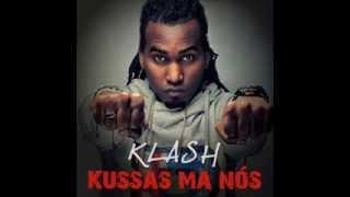 KLASH  Kussas Ma Nos Ft Patchi Di Rima Wmv